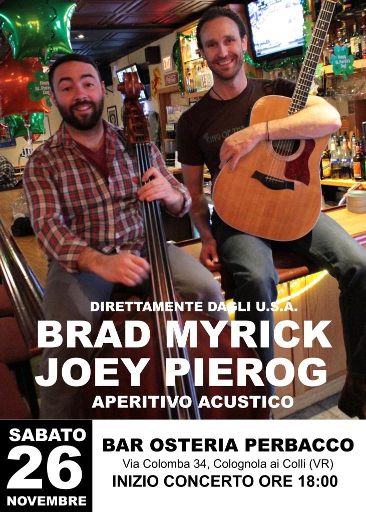 Brad Myrick & Joey Pierog @ Bar Osteria Perbacco