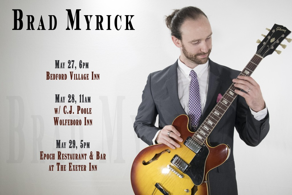 Brad Myrick May 27-29 2017